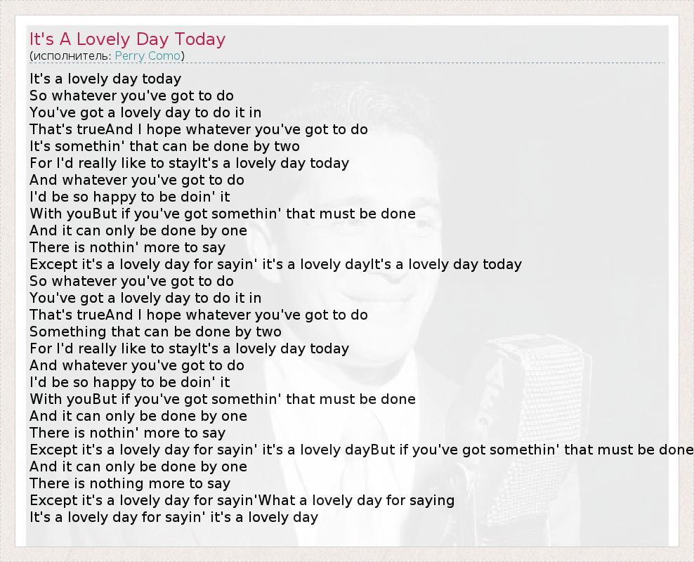 Текст песни It's A Lovely Day Today, слова песни